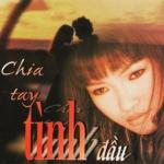 Tải nhạc mới Chia Tay Tình Đầu Mp3 hot