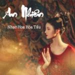Tải nhạc online An Nhiên - Nhạc Hoa Hòa Tấu Mp3 hot