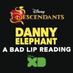"Download nhạc Danny Elephant (From ""Descendants: A Bad Lip Reading"") (Single) về điện thoại"