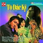 Download nhạc Mp3 Tô Đắc Kỷ (Cải Lương Trước 1975) hay nhất