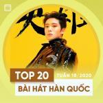 Nghe nhạc Mp3 Top 20 Bài Hát Hàn Quốc Tuần 18/2020 miễn phí