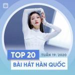 Tải bài hát Top 20 Bài Hát Hàn Quốc Tuần 19/2020 trực tuyến