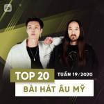 Download nhạc mới Top 20 Bài Hát Âu Mỹ Tuần 19/2020 Mp3 miễn phí