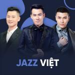 Download nhạc mới Jazz Việt Mp3 hot
