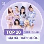 Nghe nhạc online Top 20 Bài Hát Hàn Quốc Tuần 20/2020 Mp3 hot