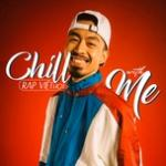 Nghe nhạc hay Chill With Me - Rap Việt Hot online