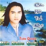 Download nhạc online Tuấn Quỳnh - Câu Hát Tình Quê Mp3