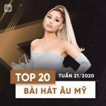 Nghe nhạc Top 20 Bài Hát Âu Mỹ Tuần 21/2020 về điện thoại