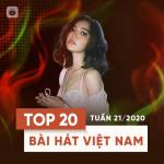 Download nhạc Mp3 Top 20 Bài Hát Việt Nam Tuần 21/2020 về điện thoại