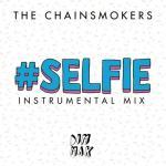 Nghe nhạc online #Selfie (Instrumental Mix) (Single) Mp3 hot