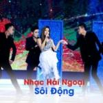 Tải bài hát hot Nhạc Hải Ngoại Sôi Động Mp3 online