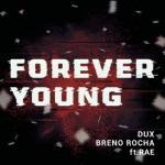 Download nhạc Forever Young (Dux Remix) (Single) nhanh nhất