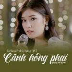 Download nhạc hay Cánh Hồng Phai (Kế Hoạch Đổi Chồng OST) (Single) Mp3 hot