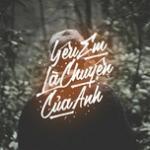Tải bài hát Yêu Em Là Chuyện Của Anh Mp3 trực tuyến