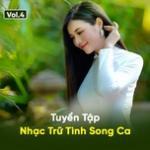 Tải bài hát Tuyệt Phẩm Song Ca Nhạc Trữ Tình (Vol. 4) Mp3 mới