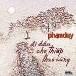 Nghe nhạc mới Đi Đâu Cho Thiếp Theo Cùng (Phạm Duy) miễn phí