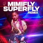 Tải bài hát Superfly (Remix) (Single) về điện thoại