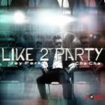 Tải nhạc hot I Like 2 Party Mp3 trực tuyến