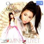 Tải bài hát hay Cho Em Một Ngày (Minh Tuyết - Tình Đặc Biệt Vol. 21) Mp3 mới