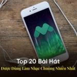 Tải bài hát hot Top 20 Bài Hát Được Dùng Làm Nhạc Chuông Nhiều Nhất Mp3 online