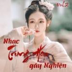 Download nhạc Mp3 Nhạc Trung Hoa Gây Nghiện (Vol. 2) mới