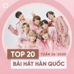 Nghe nhạc Top 20 Bài Hát Hàn Quốc Tuần 26/2020 hot