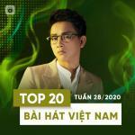 Nghe nhạc Mp3 Top 20 Bài Hát Việt Nam Tuần 28/2020