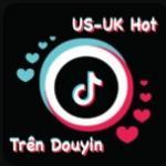 Download nhạc online US-UK Hot Trên Douyin mới nhất
