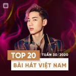 Tải nhạc mới Top 20 Bài Hát Việt Nam Tuần 30/2020 miễn phí