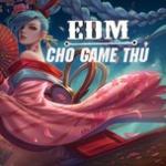 Tải bài hát hay EDM Cho Game Thủ về điện thoại
