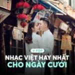 Tải bài hát V-Pop - Nhạc Việt Hay Nhất Cho Ngày Cưới chất lượng cao