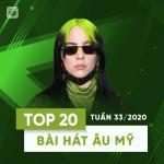 Tải nhạc hot Top 20 Bài Hát Âu Mỹ Tuần 33/2020 miễn phí
