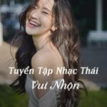 Download nhạc Tuyển Tập Nhạc Thái Vui Nhộn chất lượng cao