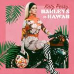 Tải bài hát Harleys In Hawaii (Single) Mp3 trực tuyến