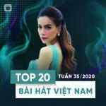 Tải nhạc hot Top 20 Bài Hát Việt Nam Tuần 35/2020 hay online