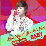 Tải nhạc online Làm Người Yêu Anh Nhé Baby hot