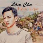 Tải bài hát Mp3 Làm Cha (Single) hay online