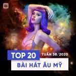 Tải bài hát online Bảng Xếp Hạng Bài Hát Âu Mỹ Tuần 38/2020