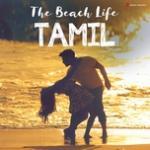 Tải bài hát The Beach Life - Tamil chất lượng cao