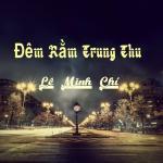 Tải bài hát mới Đêm Rằm Trung Thu (Single) miễn phí