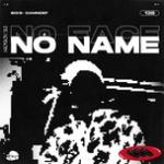 Download nhạc hot No Face No Name (Single)