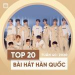 Tải nhạc Bảng Xếp Hạng Bài Hát Hàn Quốc Tuần 40/2020 Mp3 online