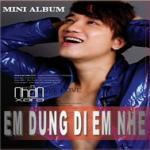 Tải nhạc hay Em Đừng Đi Em Nhé (Mini Album) Mp3 mới