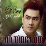 Tải bài hát hot Đêm Và Nỗi Nhớ (Single) Mp3 mới