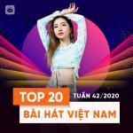 Nghe nhạc hot Bảng Xếp Hạng Bài Hát Việt Nam Tuần 42/2020 Mp3 mới