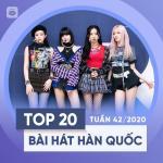 Nghe nhạc online Bảng Xếp Hạng Bài Hát Hàn Quốc Tuần 42/2020 Mp3
