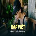Download nhạc Nhạc Rap Việt Chán Đời Nên Nghe nhanh nhất