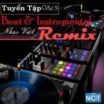 Tải nhạc mới Tuyển Tập Beat & Instrumental Nhạc Việt Remix (Vol. 5) Mp3 trực tuyến