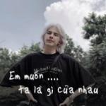 Tải bài hát hay Em Muốn Ta Là Gì Của Nhau Mp3