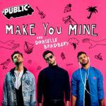 Nghe nhạc Make You Mine (Single) hot